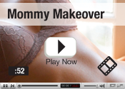 Mommy Makeover Video